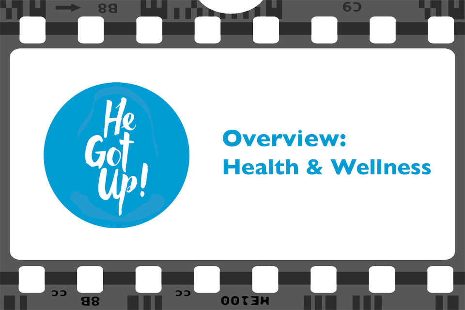 Overview: Heath & Wellness